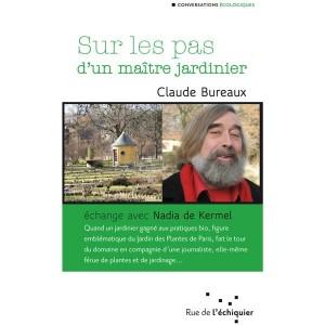 Sur les Pas d'un Maître Jardinier