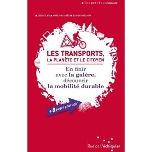 Les Transports, la Planète & le Citoyen - M. Fontanès, L. Bu et O. Razemon