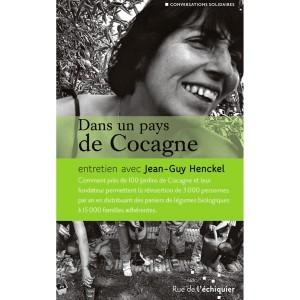 Dans un Pays de Cocagne - Jean-Guy Henckel