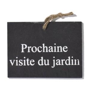 Etiquette Ardoise 'Prochaine visite du jardin'