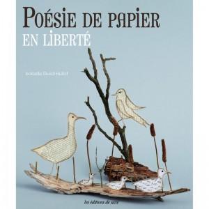 Poésie de Papier en Liberté - Isabelle Guiot-Hullot