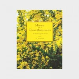 Mimosas pour le Climat Méditerranéen - Daniel Jacquemin